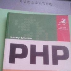 Libros de segunda mano: GUIA DE APRENDIZAJE PHP - LARRY ULLMAN. Lote 113142695
