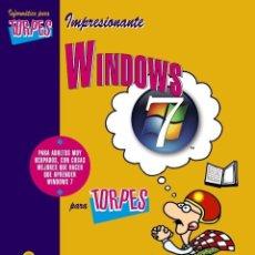 Libros de segunda mano: FORGES - WINDOWS 7 PARA TORPES + INFORMACION EN INTERNET PARA TORPES ( 2 LIBROS). Lote 113267707