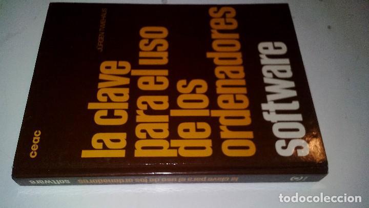 LA CLAVE PARA EL USO DE LOS ORDENADORES-SOFTWARE-WILFRIED WEITZEL (Libros de Segunda Mano - Informática)