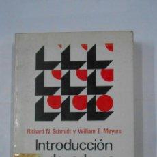 Libros de segunda mano: INTRODUCCION A LOS ORDENADORES Y AL PROCESO DE DATOS. SCHMIDT, - RICHARD N. - TDK335. Lote 113708855