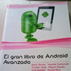 Libros de segunda mano: EL GRAN LIBRO DE ANDROID AVANZADO MARCOMBO. Lote 114007351