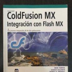Libros de segunda mano: COLDFUSION MX, INTEGRACIÓN CON FLASH MX. ED. ANAYA, 2003. Lote 114126963