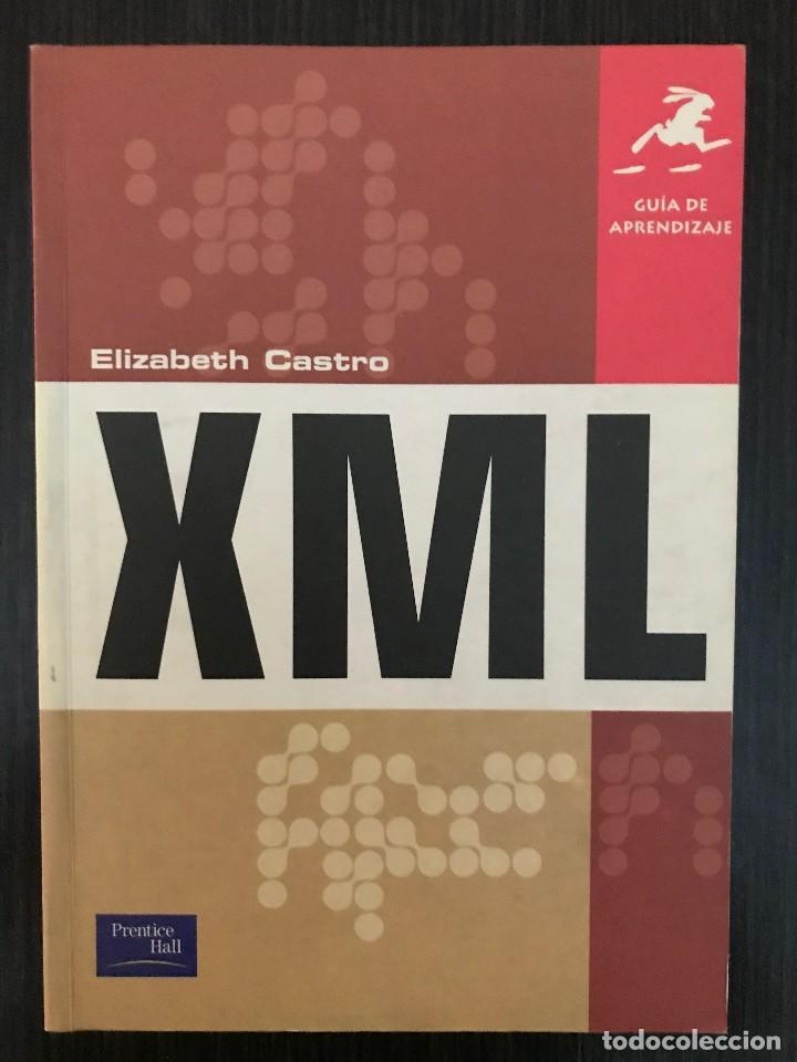GUÍA DE APRENDIZAJE XML. ELIZABETH CASTRO. ED. PEARSON EDUCACIÓN, 2002 (Libros de Segunda Mano - Informática)