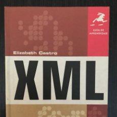 Libros de segunda mano: GUÍA DE APRENDIZAJE XML. ELIZABETH CASTRO. ED. PEARSON EDUCACIÓN, 2002. Lote 114127095