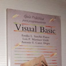 Libros de segunda mano: VISUAL BASIC GUÍA PRÁCTICA PARA PROGRAMADORES ANAYA MULTIMEDIA 1992. Lote 114648534