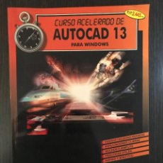 Libros de segunda mano: AUTOCAD 13, CURSO ACELERADO PARA WINDOWS. ED. DATA FUTURA. Lote 114875379