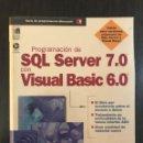 Libros de segunda mano: PROGRAMACIÓN SQL SERVER 7.0 CON VISUAL BASIC 6.0. WILLIAN R. VAUGHN. ED. MC GRAW HILL, MICROSOFT. Lote 114875843