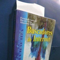 Libros de segunda mano: BUSCADORES DE INTERNET. ACEVEDO, FERNANDO. ZURDO, DAVID. SICILIA, ALEJANDRO. ED. PARANINFO.. Lote 115536191