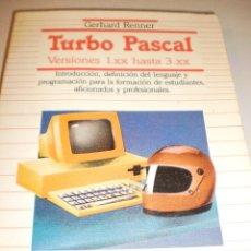 Libros de segunda mano: GERHARD RENNER. TURBO PASCAL VERSIONES 1.XX HASTA 3.XX. DATANET 1986. 300 PÁGINAS. Lote 116219387