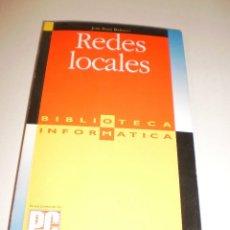 Libros de segunda mano: J F RABAGO. REDES LOCALES. BIBLIOTECA INFORMÁTICA. PC MAGAZINE. IBM PC SERVERS 1994. 183 PÁGINAS. Lote 116222651