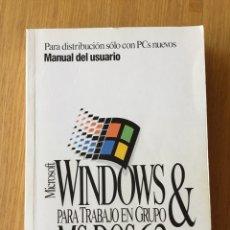 Libros de segunda mano: MANUAL USUARIO WINDOWS PARA TRABAJO EN GRUPO&MS-DOS 6.2. Lote 116340188