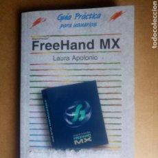 Libros de segunda mano: LIBRO FREEHAND MX GUÍA PRÁCTICA PARA USUARIOS ANAYA MULTIMEDIA AÑO 2009. Lote 116365450