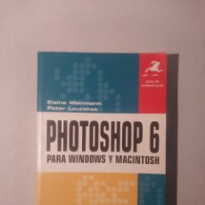 Libros de segunda mano: PHOTOSHOP 6 PARA WINDOWS Y MACINTOSH. Lote 116774995