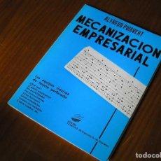 Libros de segunda mano: LIBRO MECANIZACION EMPRESARIAL LOS EQUIPOS CLASICOS DE TARJETA PERFORADA - PARANINFO 1967. Lote 117131255