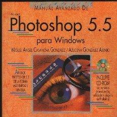 Livres d'occasion: MANUAL AVANZADO DE PHOTOSHOP 5.5. A-INFOR-223. Lote 117569971