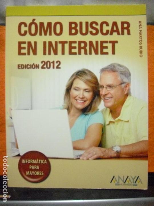 cmo buscar en internet edicin 2012 informtica para mayores
