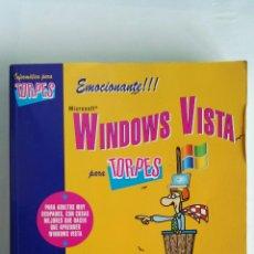 Libros de segunda mano: WINDOWS VISTA PARA TORPES ANAYA. Lote 118571292