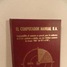 Libros de segunda mano: EL COMPUTADOR MANUAL B.A- COMERCIO CONFECCION DE PVP- 1975 B. ARENILLAS AIRA. Lote 118671123