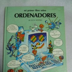 Libros de segunda mano: MI PRIMER LIBRO DE ORDENADORES. LUCA NOVELLI. ANAYA. Lote 118858299