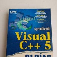 Libros de segunda mano: LIBRO APRENDIENDO VISUAL C++ 5 EN 21 DÍAS. Lote 119373418
