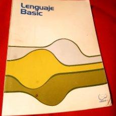 Libros de segunda mano: LENGUAJE BASIC. DESCATALOGADO.. Lote 119393186