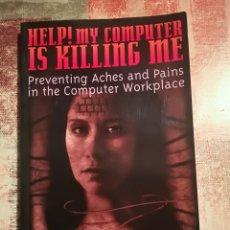 Libros de segunda mano: HELP! MY COMPUTER IS KILLING ME - DR. SHEIK N. IMRHAN. Lote 120348239