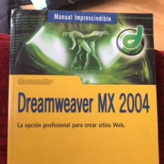 Libros de segunda mano: DREAMWEAVER MX 2004. Lote 120423414