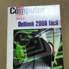 Libros de segunda mano - outlook 2000 fácil COMPUTER HOY - 120425747