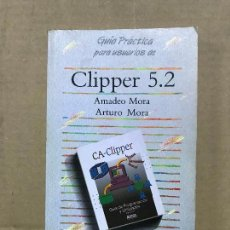 Libros de segunda mano: GUIA PRACTICA PARA USUARIOS DE CLIPPER 5 2 AMADEOA MORA ARTURO MORA ANAYA. Lote 120458595