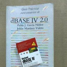 Libros de segunda mano: GUIA PRACTICA PARA USUARIOS DE DBASE IV 2.0; ED. ANAYA. Lote 120459799