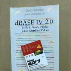 Libros de segunda mano: GUIA PRACTICA PARA USUARIOS DE DBASE IV 2.0; ED. ANAYA. Lote 120460259