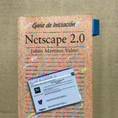 Libros de segunda mano: GUIA DE INICIACIÓN NETSCAPE 2.0 ED. ANAYA. Lote 120460435
