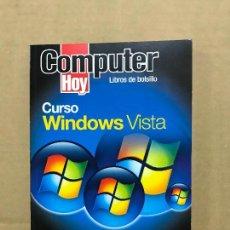 Libros de segunda mano: CURSO WINDOWS VISTA - COMPUTER HOY. Lote 120461223