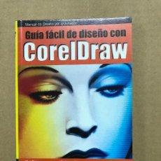Libros de segunda mano: GUIA FACIL DISEÑO CON CORELDRAW. Lote 120461875
