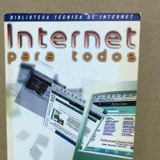 Libros de segunda mano: INTERNET PARA TODOS BIBLIOTECA TÉCNICA DE INTERNET . Lote 120577559