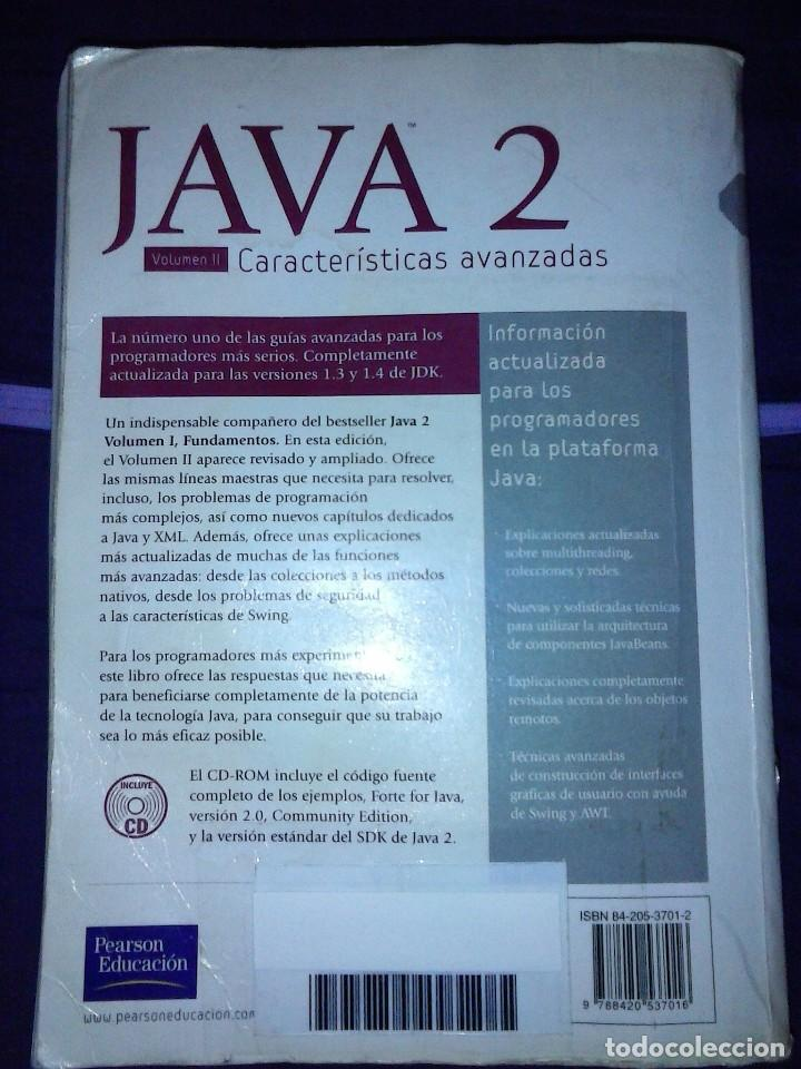 Libros de segunda mano: JAVA 2 VOL II. CARACTERISTICAS AVANZADAS CAY S. HORSTMANN & GARY CORNELL - Foto 2 - 120922627