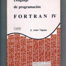 Libros de segunda mano: LIBRO DE PROGRAMACION DE LENGUAJE FORTRAN. Lote 122312451