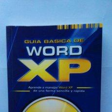 Libros de segunda mano: GUÍA BÁSICA DE WORD XP. Lote 122319195