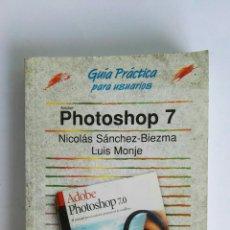 Libros de segunda mano: PHOTOSHOP 7 GUÍA PRÁCTICA PARA USUARIOS ANAYA MULTIMEDIA. Lote 122432960