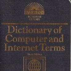 Libros de segunda mano: DICTIONARY OF COMPUTER AND INTERNET TERMS (EN INGLES). Lote 122731027
