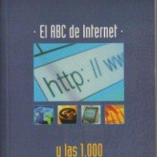Libri di seconda mano: EL ABC DE INTERNET. Y LAS 1000 DIRECCIONES MÁS ÚLTILES. A-INFOR-226. Lote 122951831