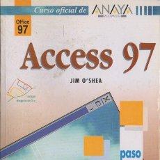 Libros de segunda mano: ACCESS 97. CURSO OFICIAL DE ANAYA MULTIMEDIA. A-INFOR-228. Lote 122956511