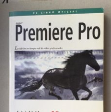 Libros de segunda mano: ADOBE PREMIERE PRO ANAYA MULTIMEDIA CON DVD AÑO 2004. Lote 125214519