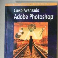 Libros de segunda mano: CURSO AVANZADO PARA ADOBE PHOTOSHOP ANAYA MULTIMEDIA CON DVD AÑO 1996. Lote 125218539