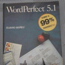 Libri di seconda mano: WORDPERFECT 5.1 - ÁLVARO IBÁÑEZ (PARANINFO 84-283-1807-7). Lote 125327447