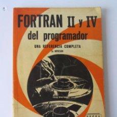 Libros de segunda mano: FORTRAN II Y IV DEL PROGRAMADOR. UNA REFERRENCIA COMPLETA. CHARLES PHILIP LECHT.. 1969.. Lote 125791895