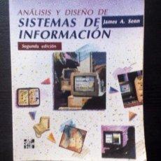 Libros de segunda mano: ANÁLISIS Y DISEÑO DE SISTEMAS DE INFORMACIÓN JAMES A. SENN 2ª ED. 942 PÁGINAS. Lote 125971907