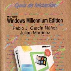 Libros de segunda mano: WINDOWS MILLENIUM EDITION. GUIA DE INICIACION - ANAYA. Lote 126165359