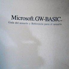 Libros de segunda mano: MICROSOFT GW-BASIC. GUIA DE USUARIO 1986. Lote 126774331