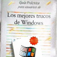 Libros de segunda mano: LOS MEJORES TRUCOS DE WINDOWS. ANAYA 1994. Lote 126774731